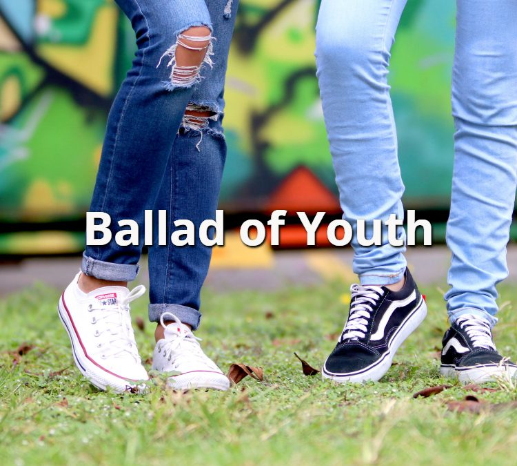 Ballad of Youth