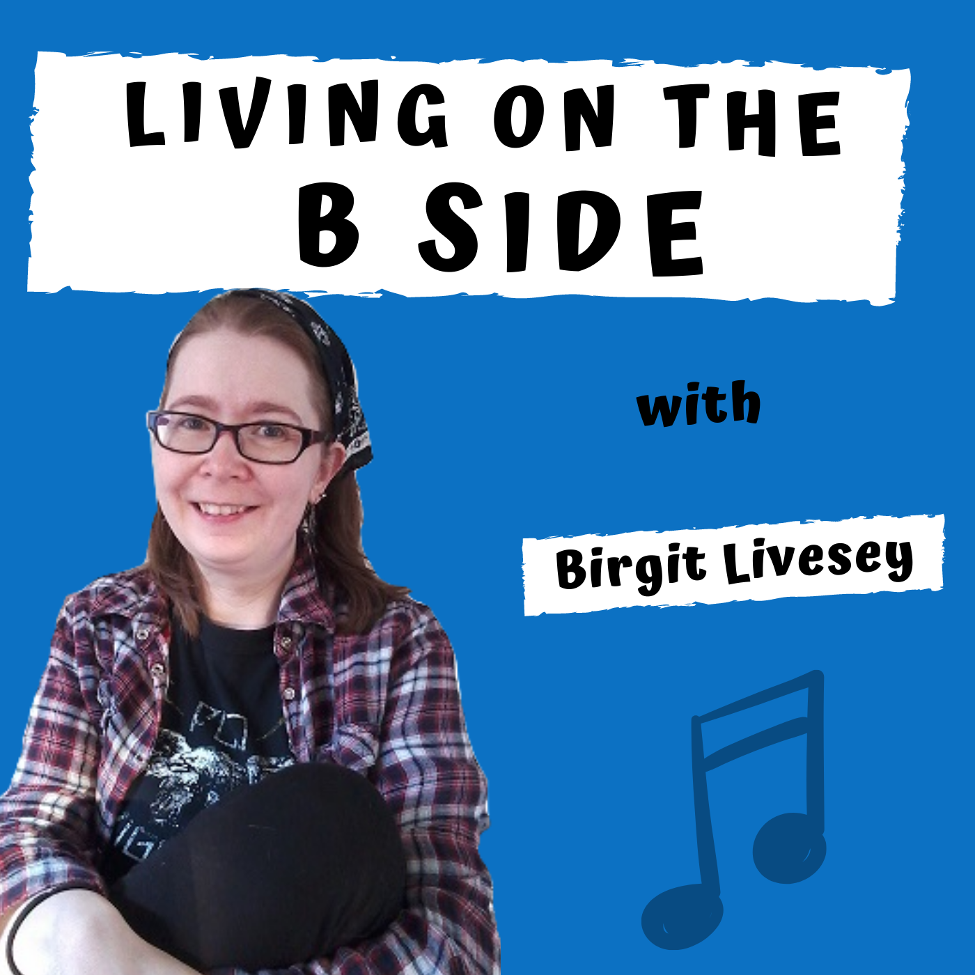 Living on the B Side Podcast